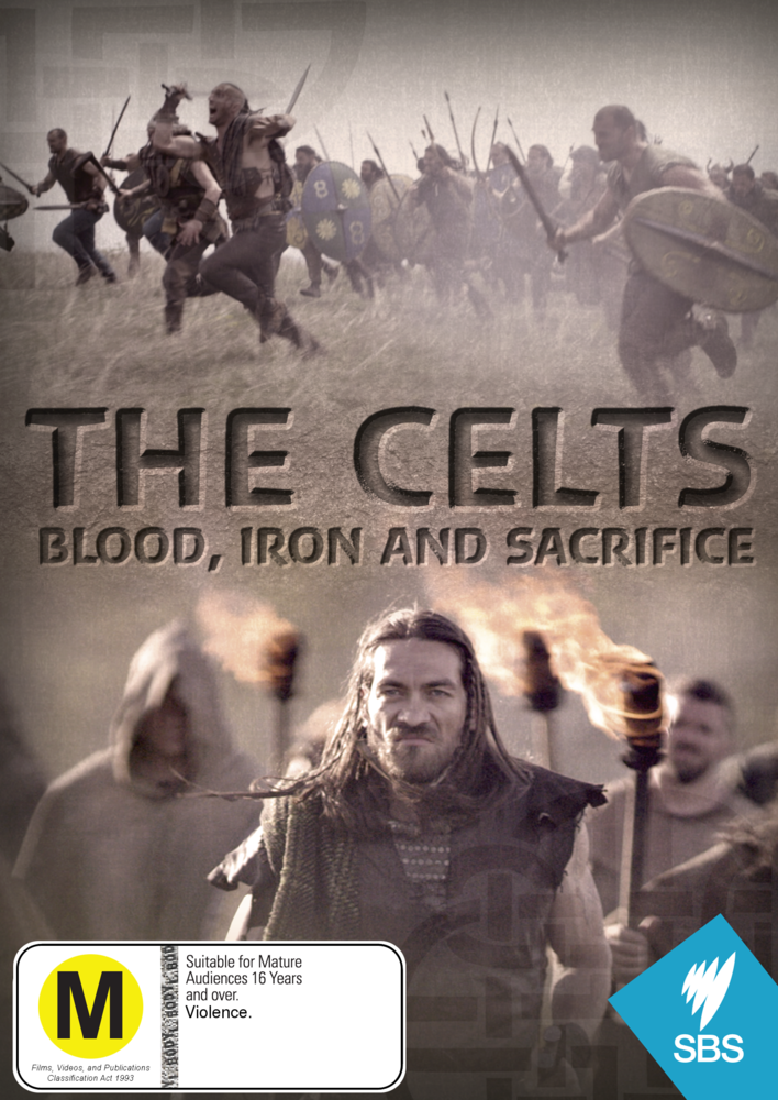 The Celts - Blood, Iron and Sacrifice - Real Groovy