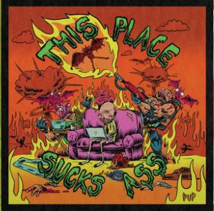 This Place Sucks Ass (Green Edition) (Vinyl)