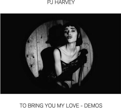 To Bring You My Love - Demos (Vinyl)