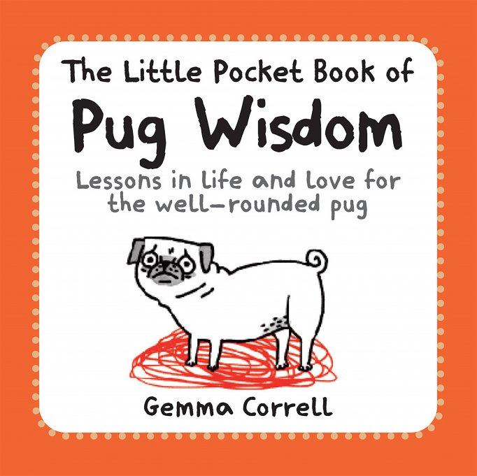 Little Pocket Book Of Pug Wisdom