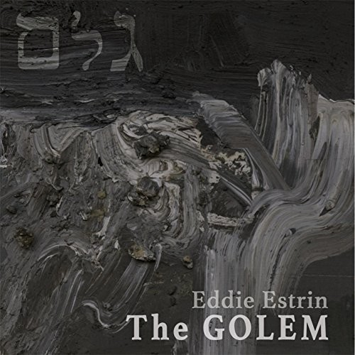 Eddie Estrin Golem Real Groovy